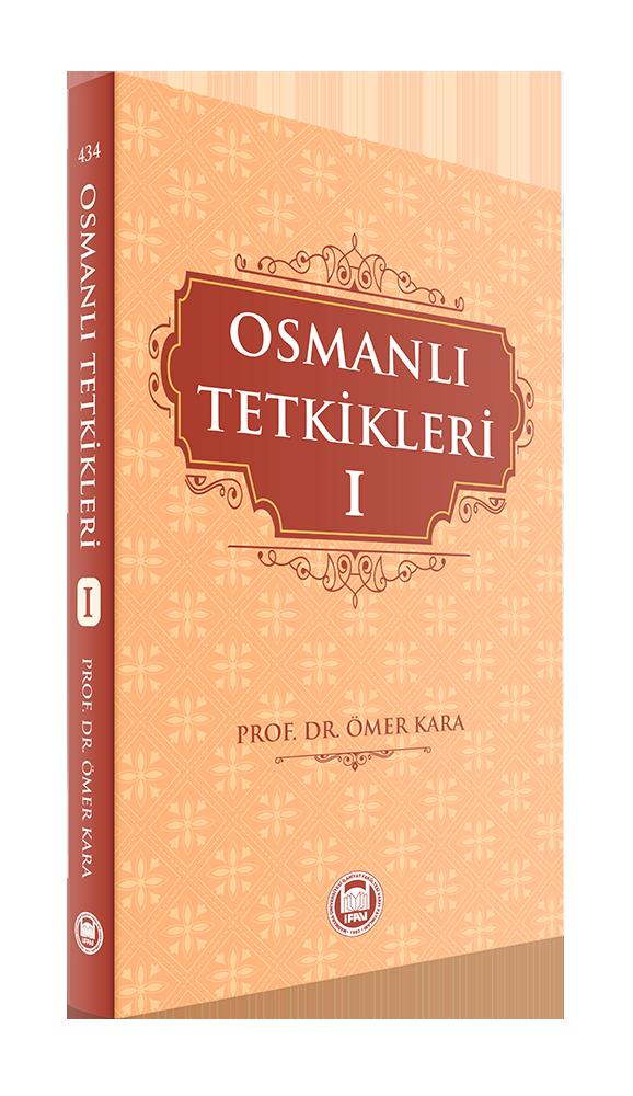 Osmanlı Tetkikleri - I