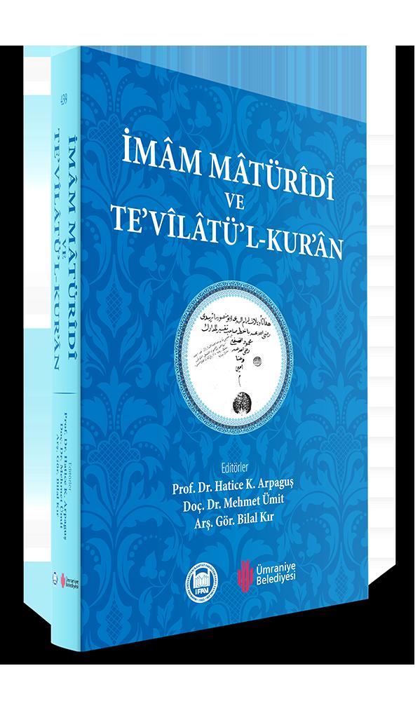 İmam Matüridi ve Tevilatül - Kur'an