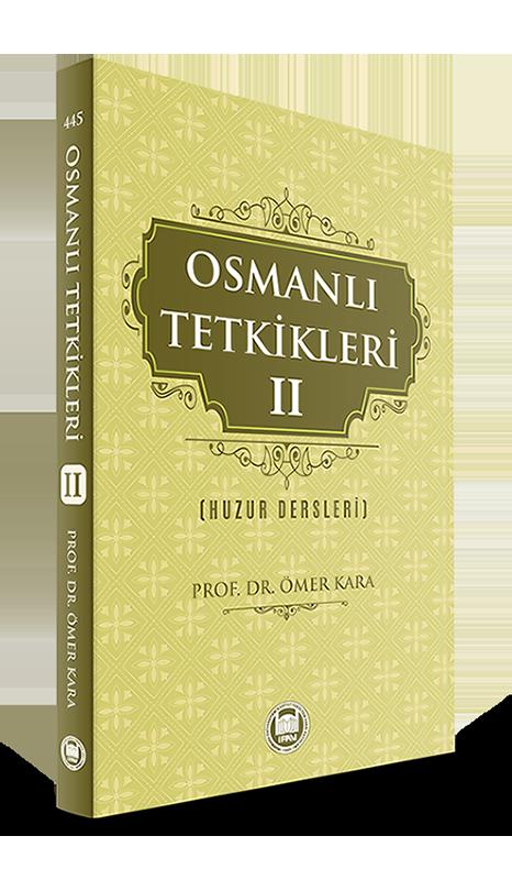 Osmanlı Tetkikleri - II