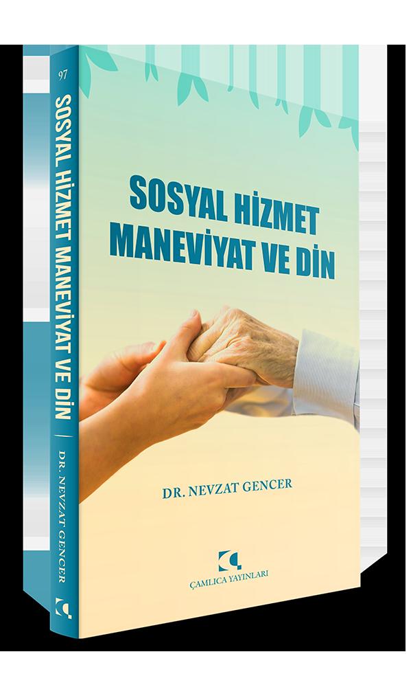 SOSYAL HİZMET MANEVİYAT ve DİN