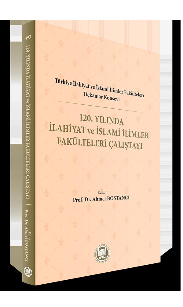 120. Yılında İlahiyat ve İslami İlimler Fakülteleri Çalıştayı