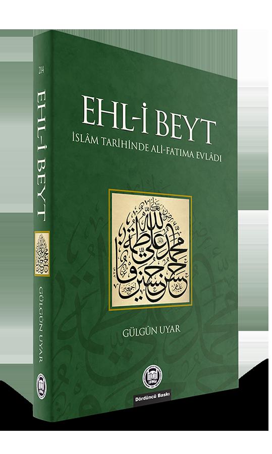Ehl-i Beyt; İslam Tarihinde Ali-Fatıma Evladı