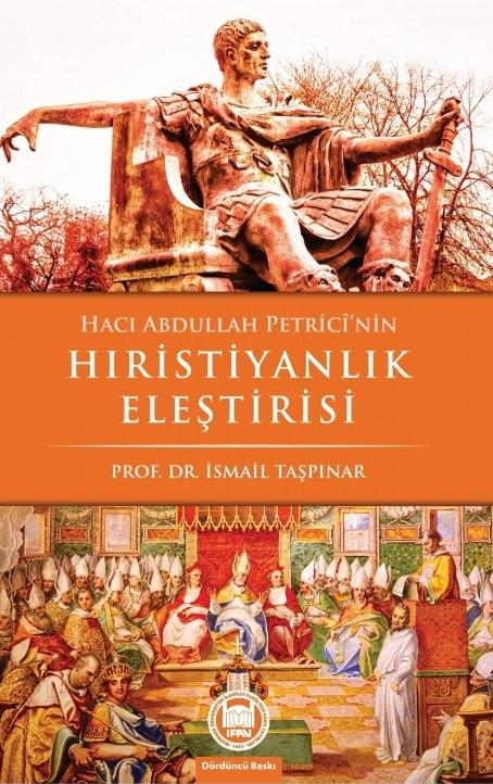 Hacı Abdullah Petrici'nin Hristiyanlık Eleştirisi