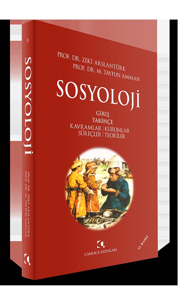 Sosyoloji Giriş Tarihçe; Kavramlar / Kurumlar / Süreçler / Teoriler