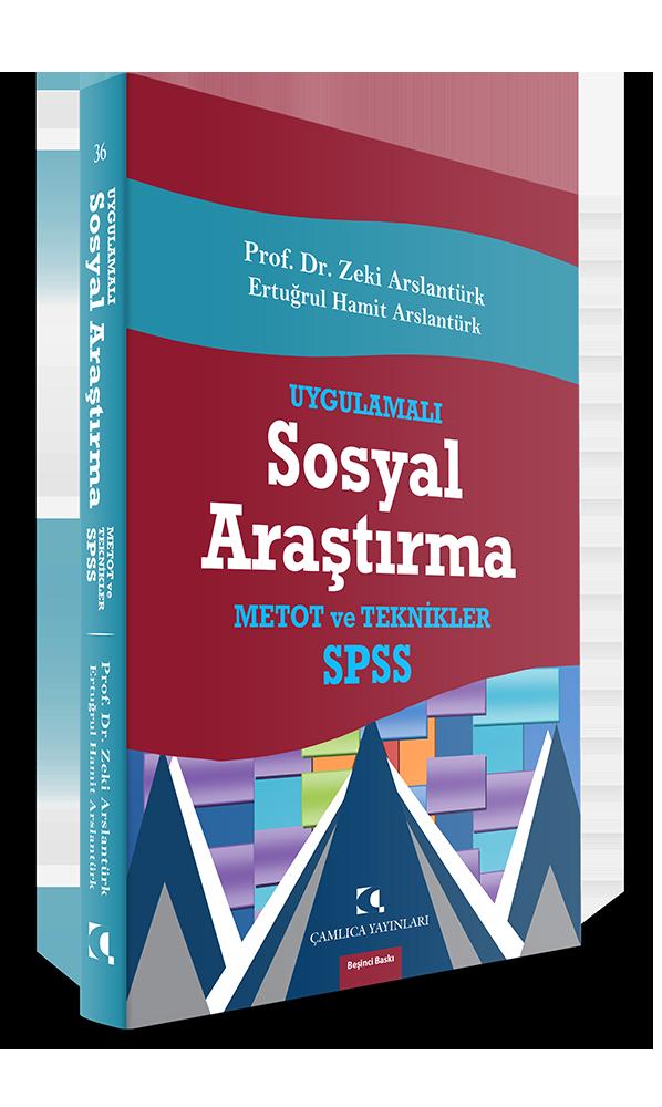 Uygulamalı Sosyal Araştırma; Metot ve Teknikler, SPSS