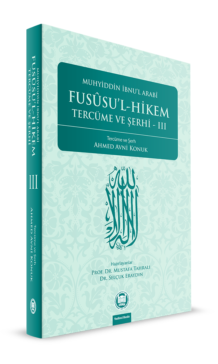 Fusûsu'l-Hikem Tercüme ve Şerhi 3