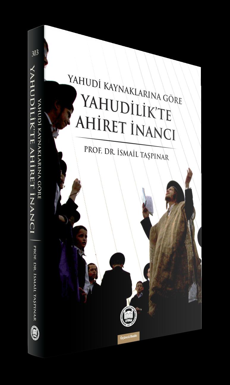 Yahudi Kaynaklarına Göre Yahudilikte Ahiret İnancı