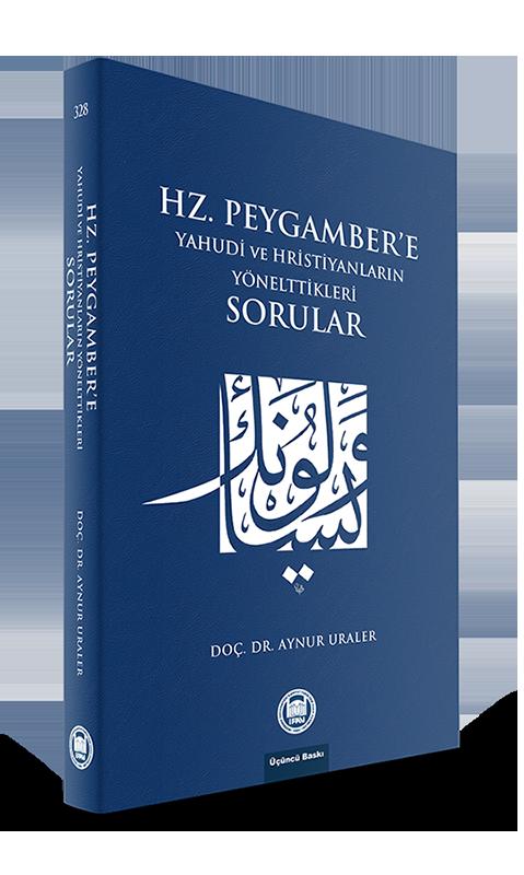 Hz. Peygamber'e Yahudi ve Hristiyanların Yönelttikleri Sorular