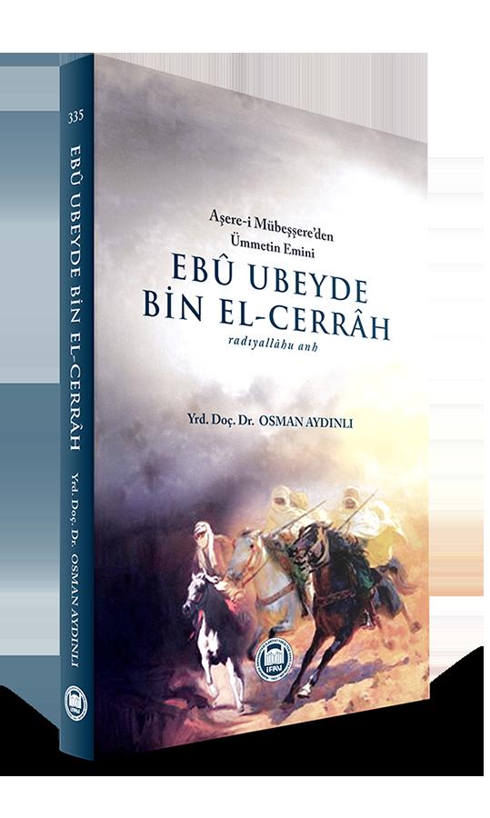 Ebu Ubeyde Bin El-Cerrah (r.a.)
