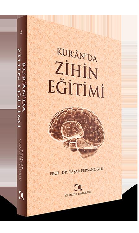 Kur'ân'da Zihin Eğitimi