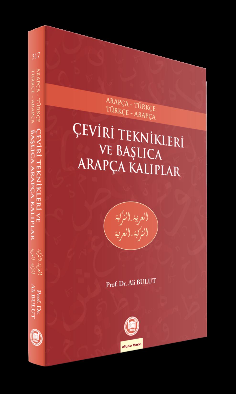 Çeviri Teknikleri ve Başlıca Arapça Kalıplar; Arapça-Türkçe, Türkçe-Arapça