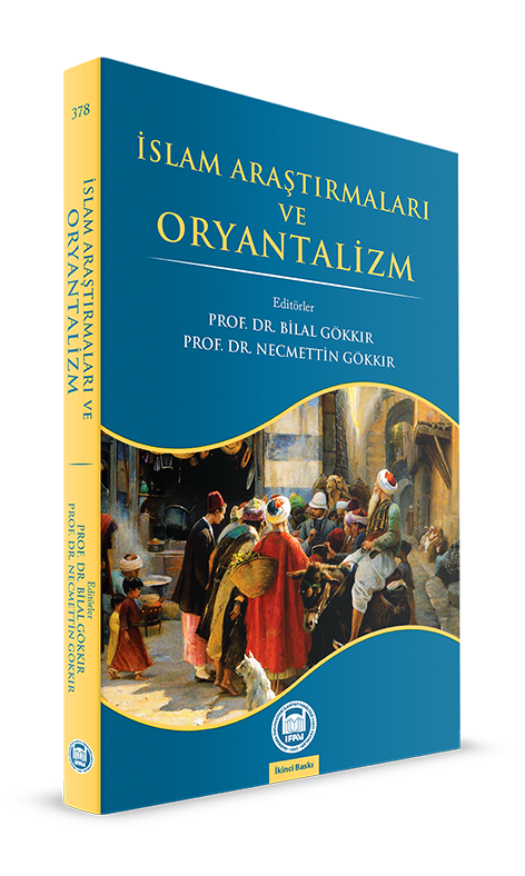 İslam Araştırmaları ve Oryantalizm