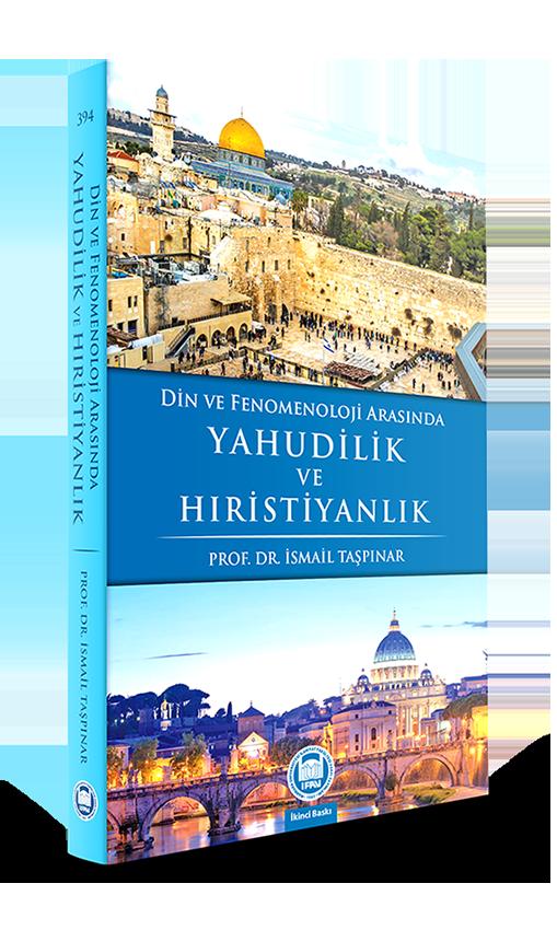 Din ve Fenomenoloji Arasında Yahudilik ve Hıristiyanlık