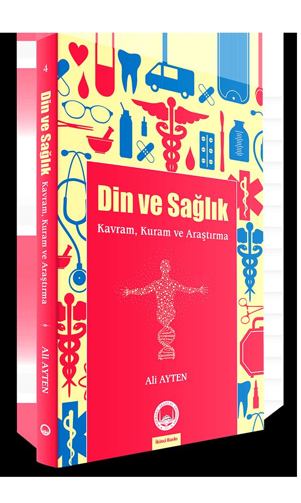 Din Ve Sağlık; Kavram, Kuram ve Araştırma